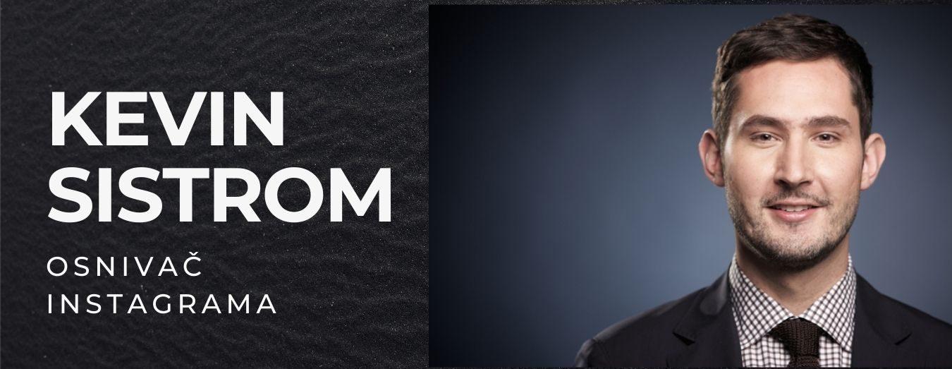 Kevin Sistrom - OSNIVAČ INSTAGRAMA
